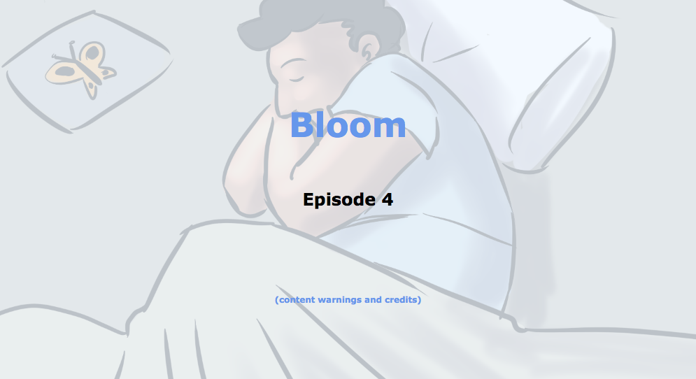 A screenshot of the opening of episode 4 of Bloom by Caelyn Sandel
